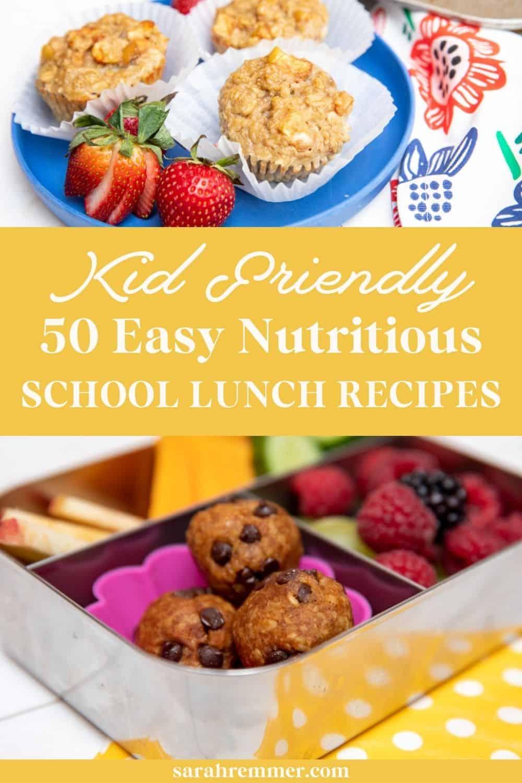 50 Easy & Nutritious School Lunch Recipes