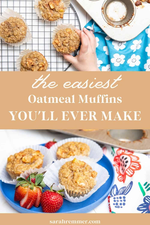 Easiest Oatmeal Muffins You'll Ever Make