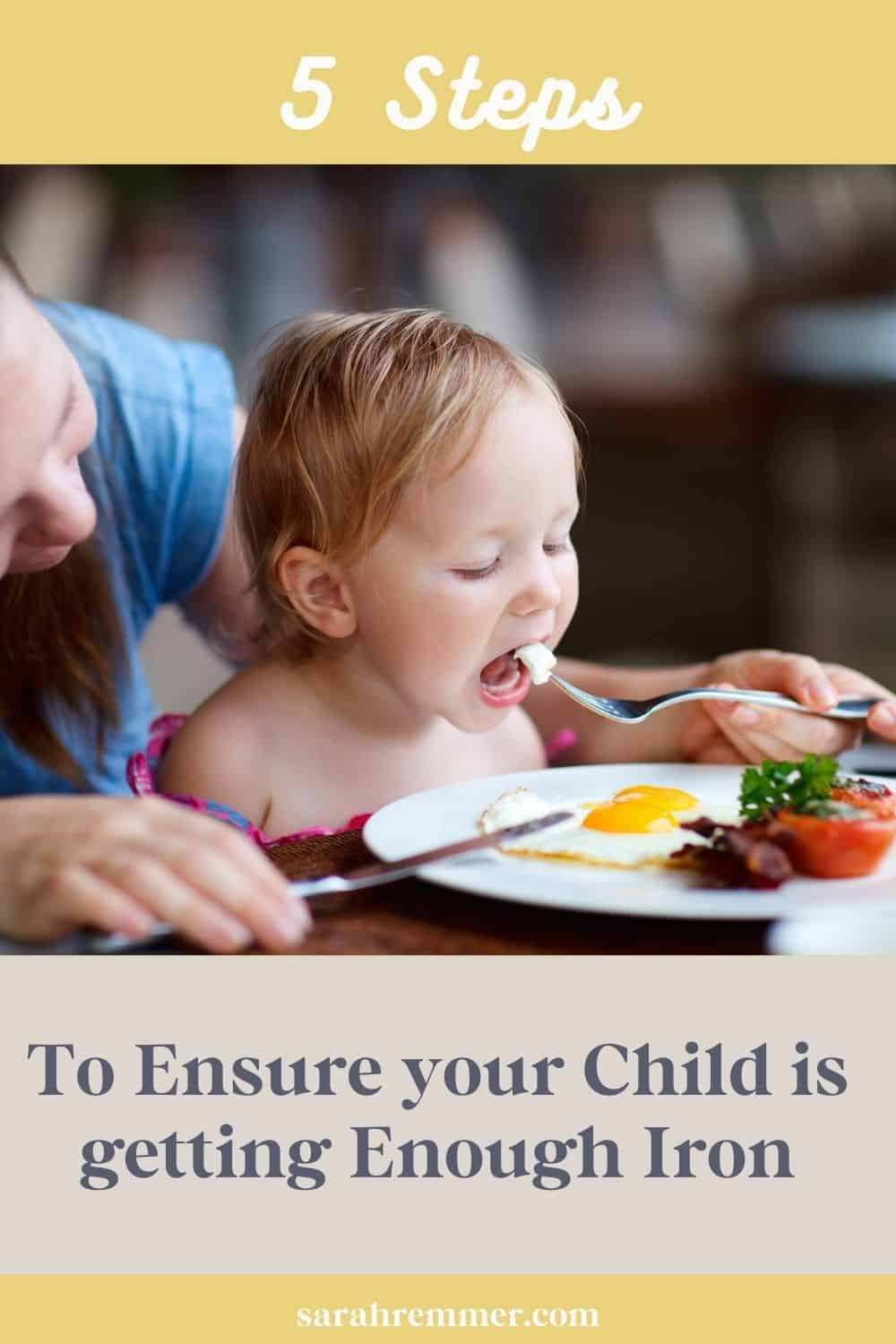 5 Steps to Ensure Your Child is Getting Enough Iron