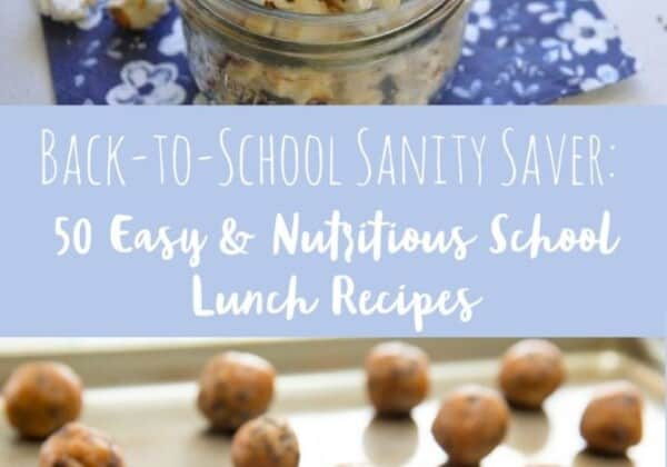 50 Easy and Nutritious School Lunch Recipes