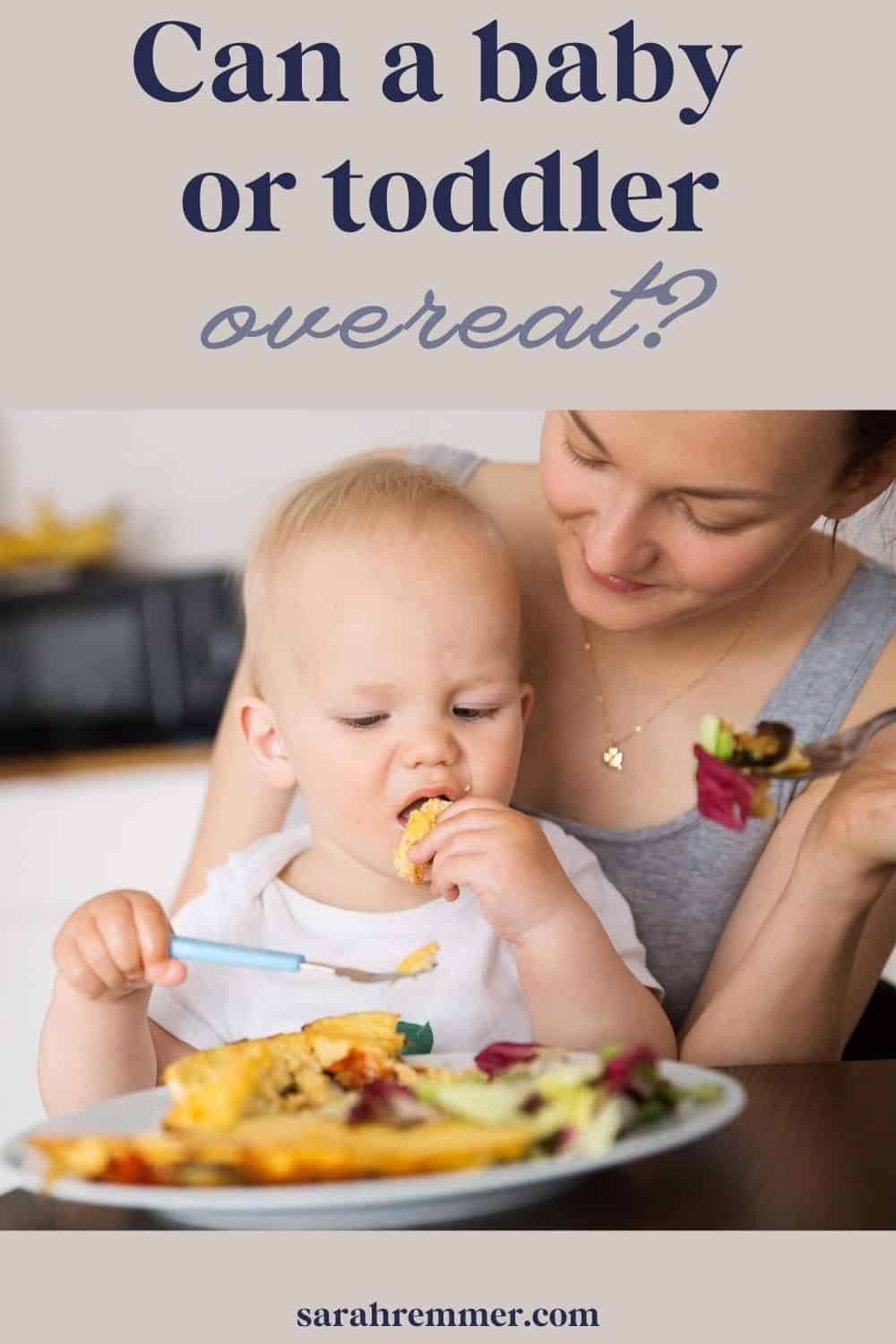 Can a baby or toddler overeat