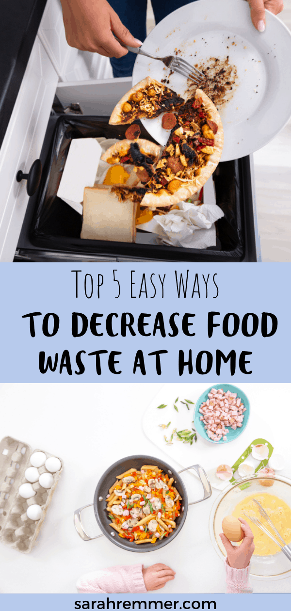 Pinterest pin for top 5 easy ways to decrease food waste at home