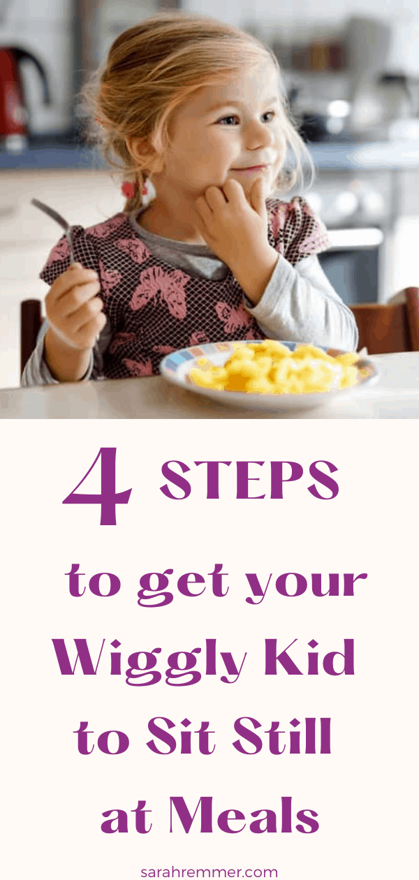 pin for 4 steps to get your wiggly kid to sit still at meals
