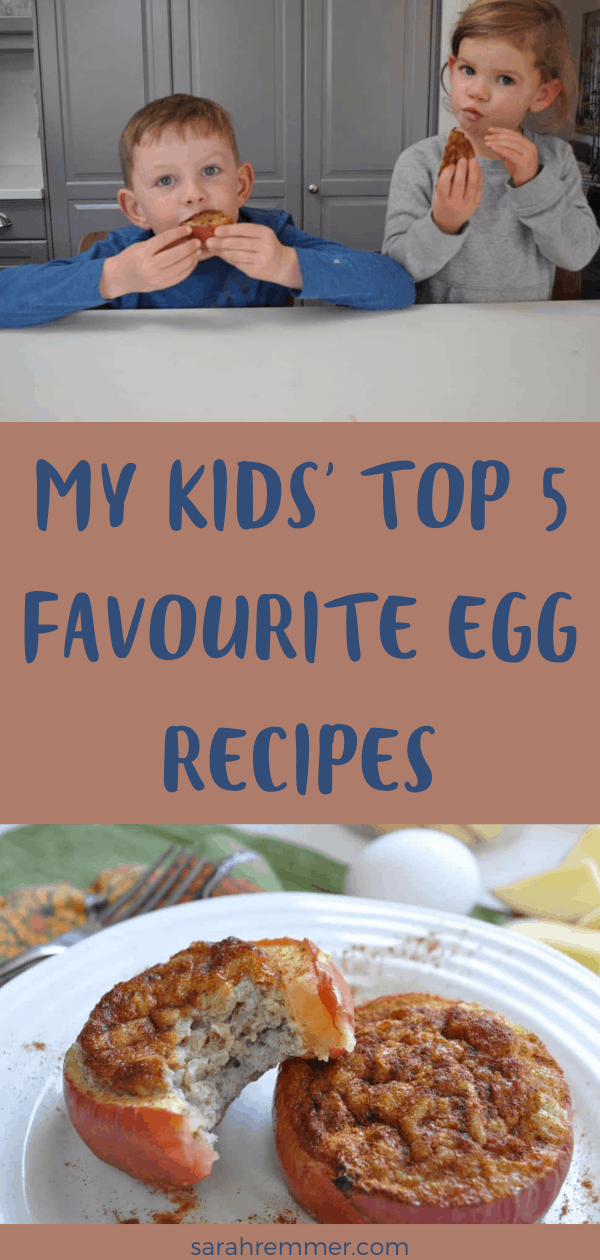 Pin for my kids' top 5 favourite egg recipes