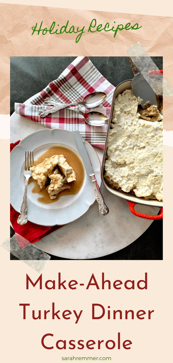 holiday recipe for make ahead turkey dinner casserole