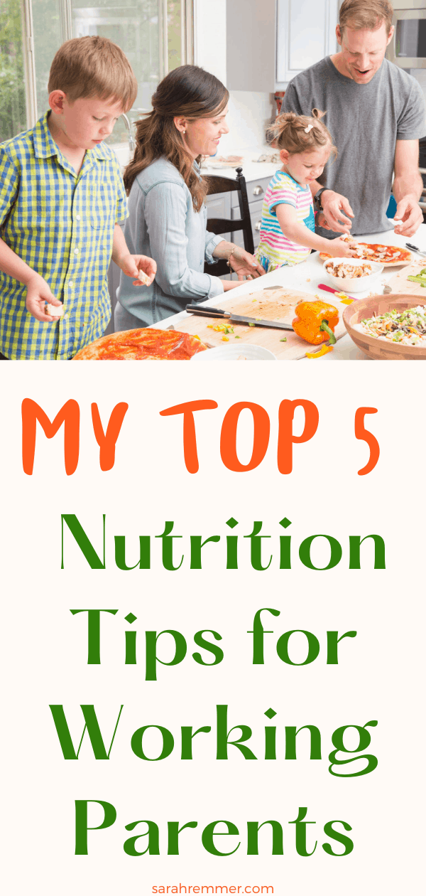 pinterest pin for nutrition tips for busy working parents