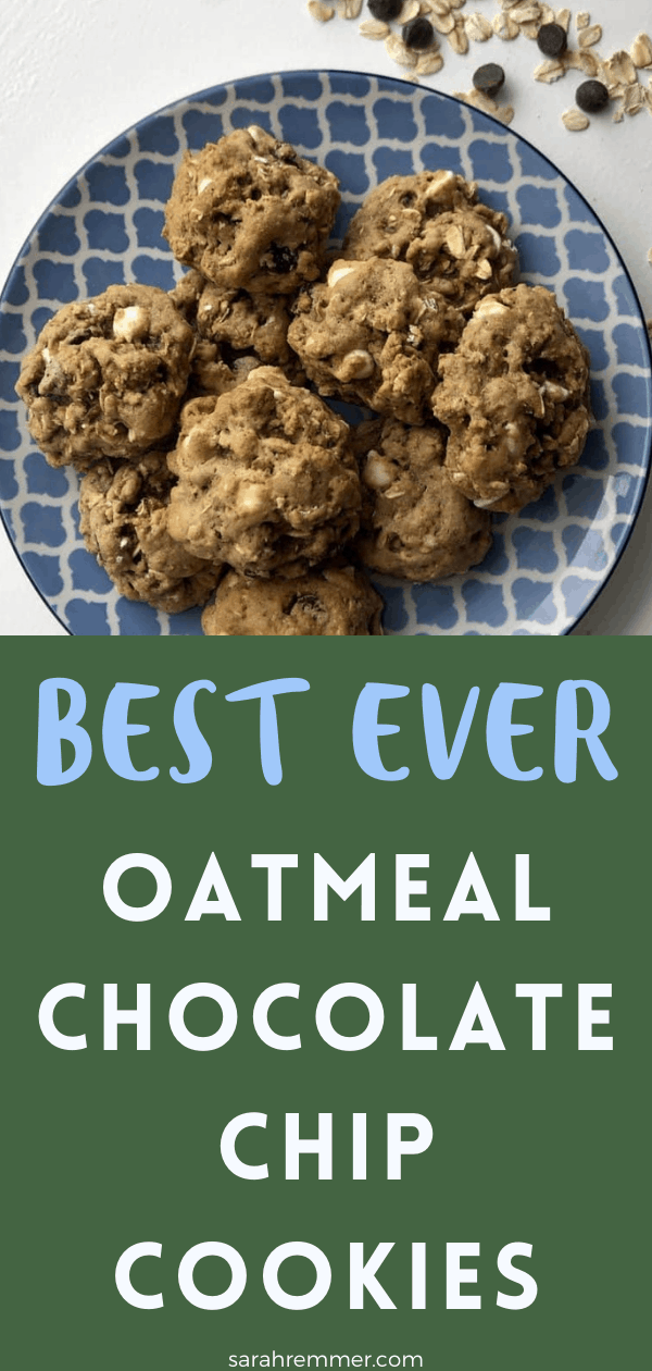 pin for best ever oatmeal chocolate chip cookies