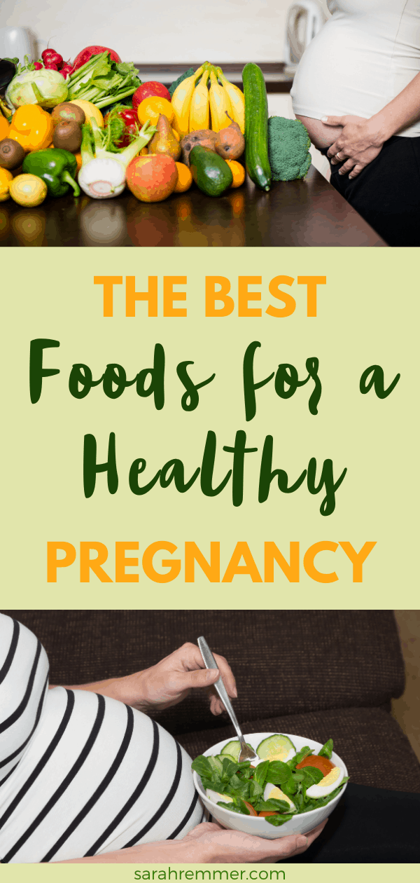 Pinterest pin for foods for a healthy pregnancy showing pregnant women with various whole foods
