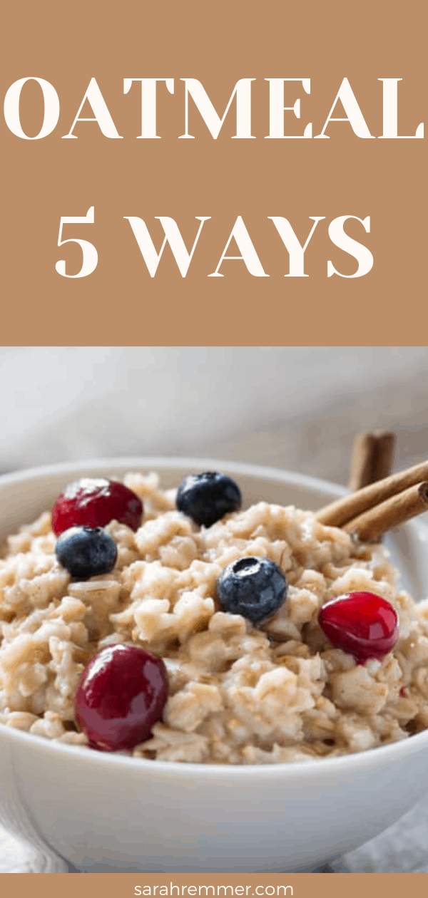 pinterest pin for oatmeal five ways recipe