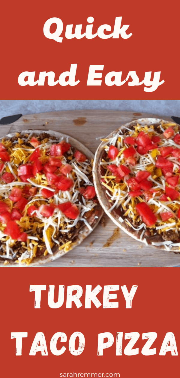 pinterest pin for turkey taco pizza recipe