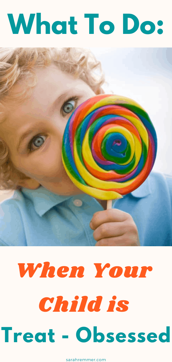 pin for what to do when your child is treat obsessed