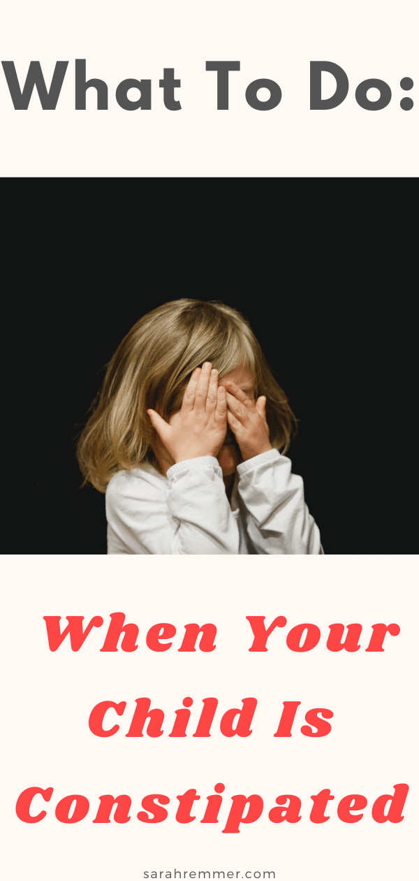 Pin for what to do when your child is constipated