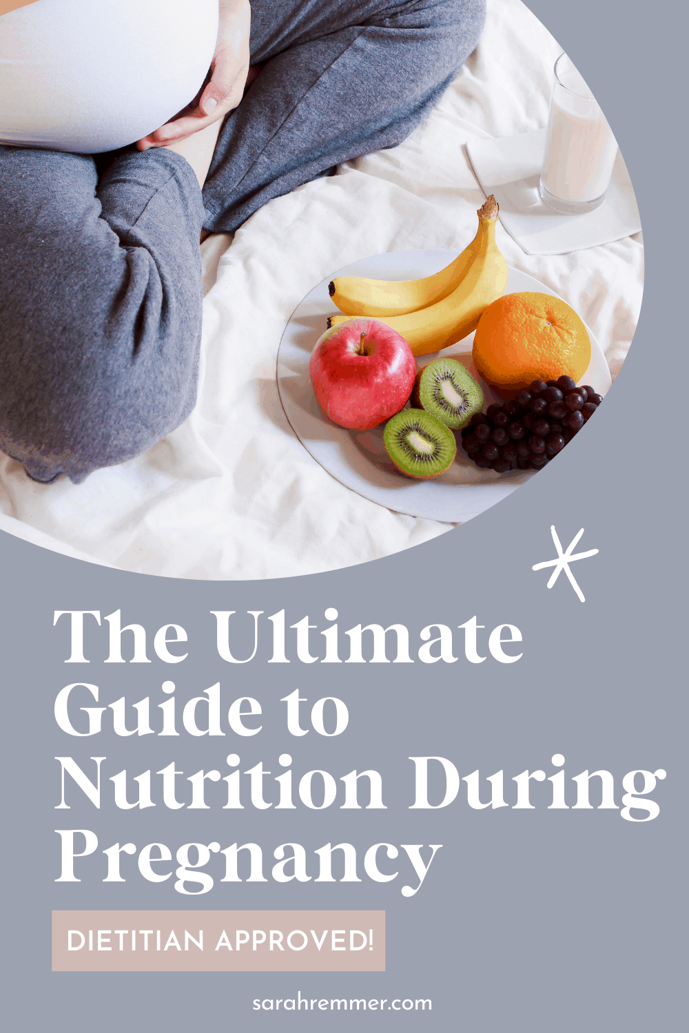 Pinterest pin for ultimate guide to nutrition during pregnancy