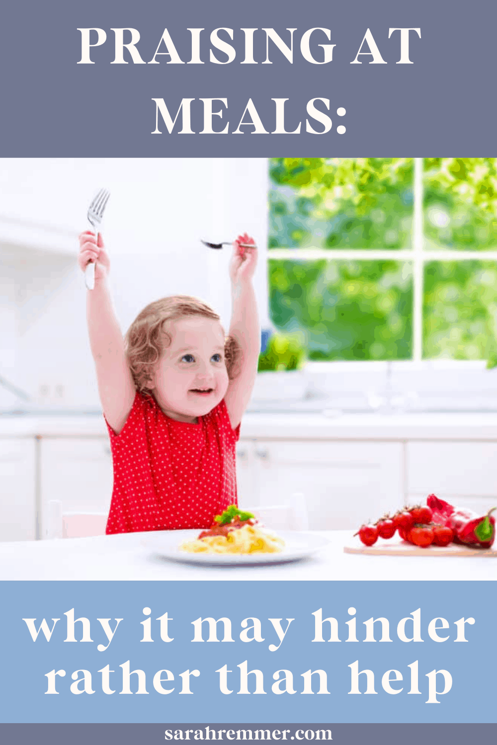 pinterest pin on why praising at meals may make picky eating worse