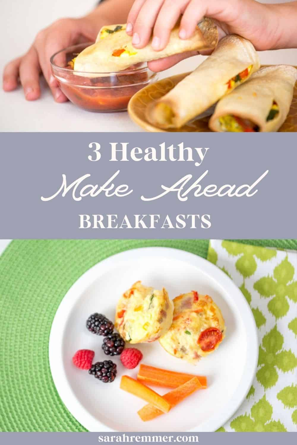 Here's three quick and nutritious breakfast recipes for kids. Perfect for busy weekday mornings. Best of all, they can be made ahead!